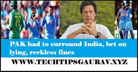 PAK had to surround India, bet on lying, reckless fines