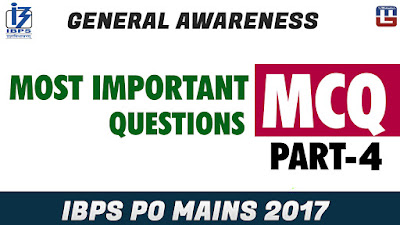 Most Important Questions | MCQ | Part 4 | General Awareness | IBPS PO MAINS 2017