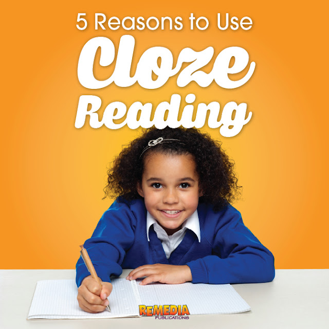 5 Reasons to Use Cloze Reading with Students | Remedia Publications