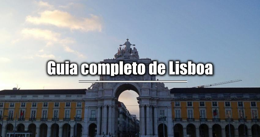 O Guia Completo de Lisboa
