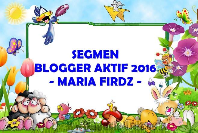 Segmen Blogger Aktif 2016 - Maria Firdz