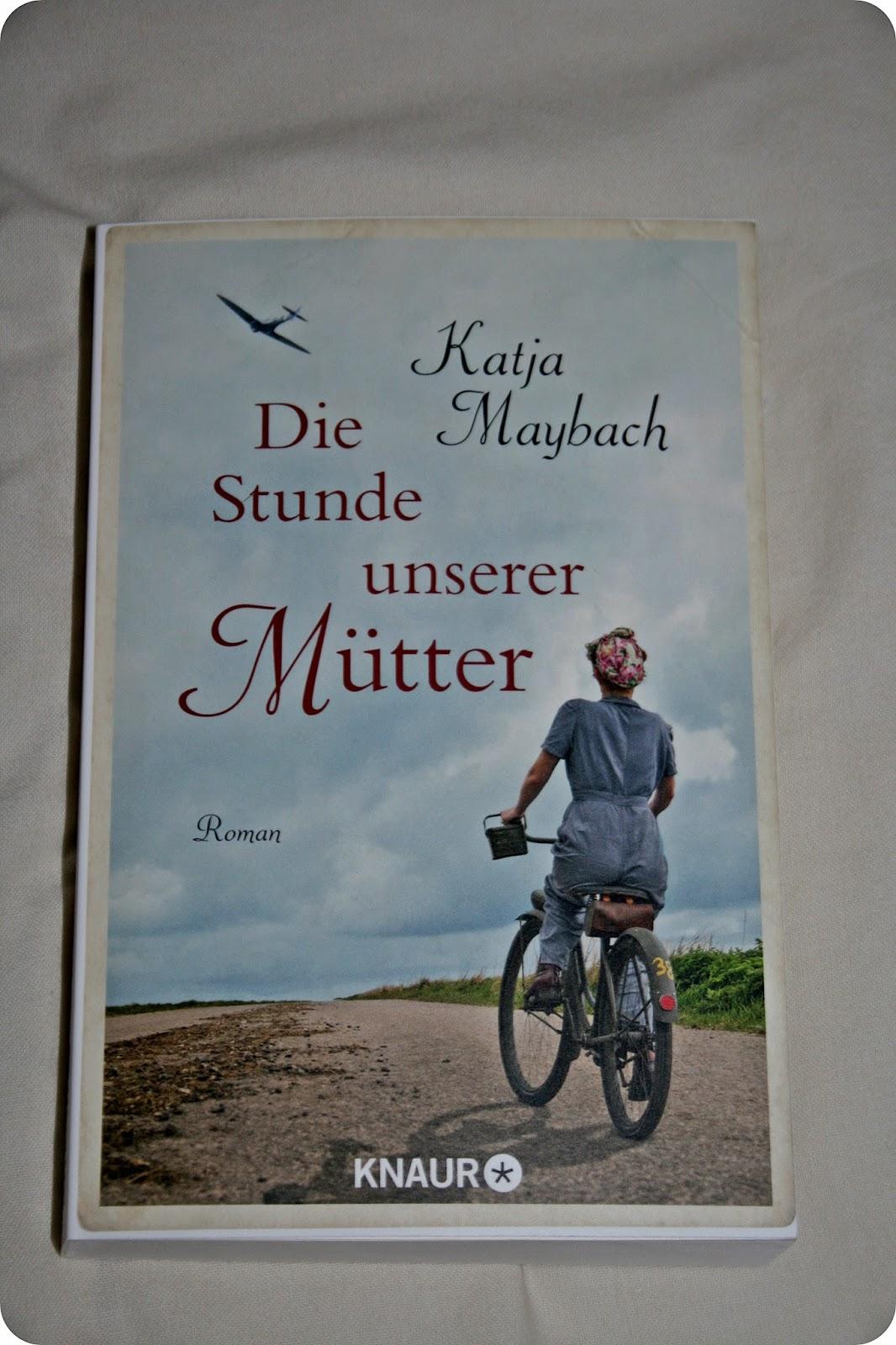 rezension: die stunde unserer mütter von katja maybach