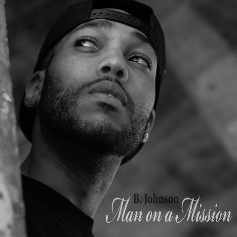 "B. Johnson starts a movement with new song ""Man On A Mission"""
