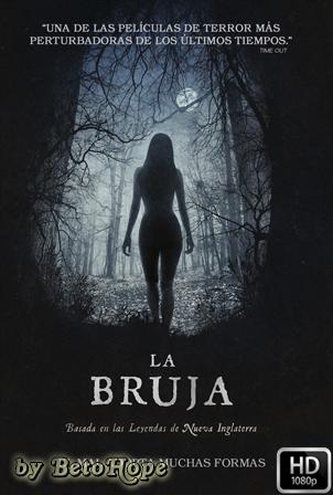 La Bruja [1080p] [Latino-Ingles] [MEGA]