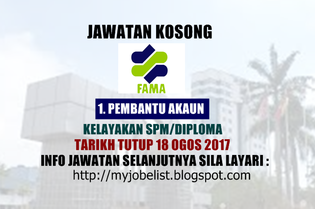 Jawatan Kosong Lembaga Pemasaran Pertanian Persekutuan (FAMA) Ogos 2017