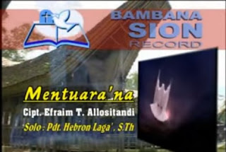 Download Lagu Mentuara'na (Pdt. Hebron Laga' S.Th) Lagu Toraja