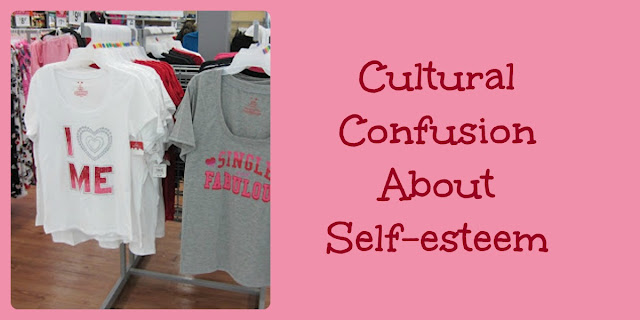 Cultural Confusion About Self-Esteem and How Christians Should View It
