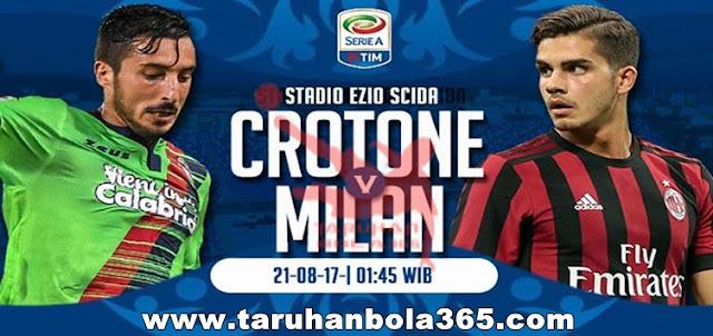 Prediksi Taruhan Bola 365 - Crotone vs AC Milan 21 Agustus 2017