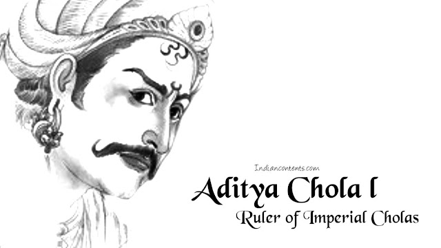 Aditya Chola I - Second Ruler Of Imperial Cholas And Battle Of Sri Purambiyam Or Thirupurambiyam