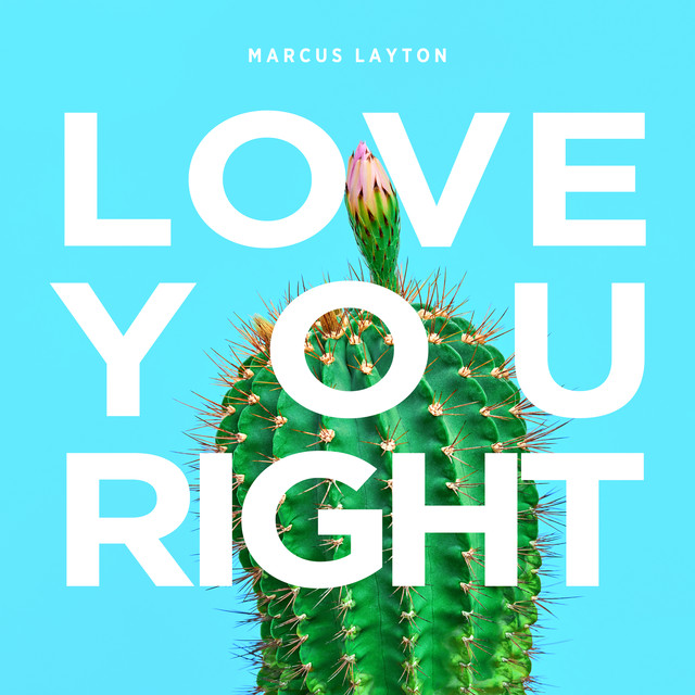 Marcus Layton Drops New Single 'Love You Right'