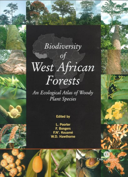 Biodiversity of West African Forests: An Ecological Atlas of Woody Plant Species
