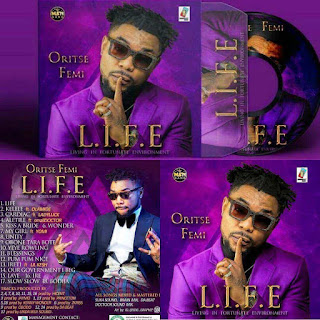 Oritse Femi Finally Drops His L.I.F.E album