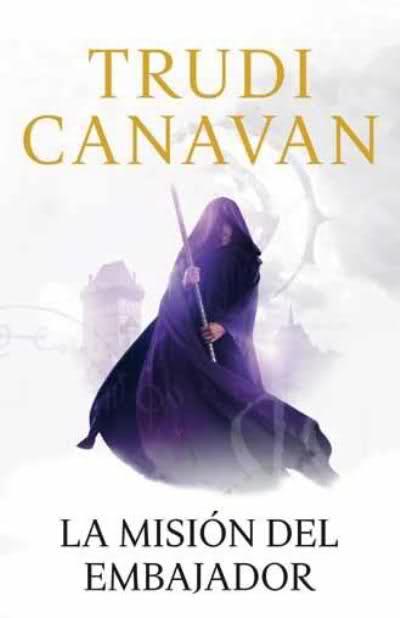 La misión del embajador, Trudi Canavan