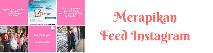 Merapikan Feed Instagram
