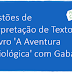 Questões de Interpretação de Texto do livro 'A Aventura Semiológica' com Gabarito