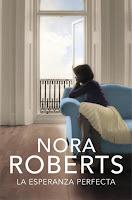 La esperanza perfecta #3 — Nora Roberts