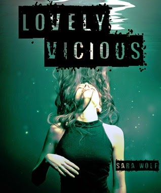 Lovely Vicious by Sara Wolf