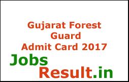Gujarat Forest Guard Admit Card 2017