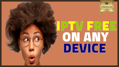 WATCH FULL HD IPTV FREE ON ANY DEVICE Android, IOS
