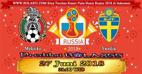 Prediksi Bola855 Mexico vs Sweden 27 Juni 2018