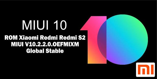 Download ROM Xiaomi Redmi S2 MIUI V10.2.2.0.OEFMIXM Global Stable