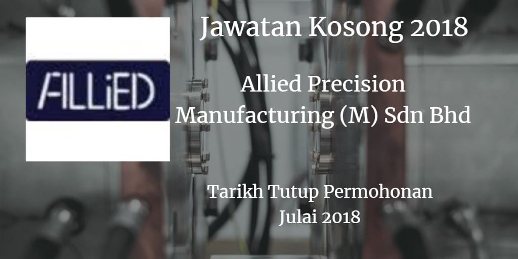 Jawatan Kosong ALLIED PRECISlON MANUFACTURING (M) SDN BHD Julai 2018