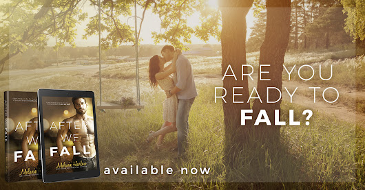 After We Fall by Melanie Harlow is now LIVE!