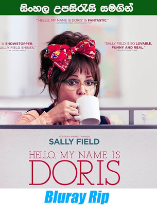 Hello, My Name Is Doris 2015 Full movie watch online with sinhala subtile