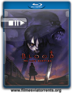 Blood: The Last Vampire Torrent - BluRay Rip