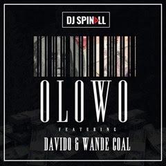 Dj Spinall feat. Davido x Wande Coal- Ólówó (2016) (Naija) [Download]