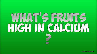 what fruits high in calcium