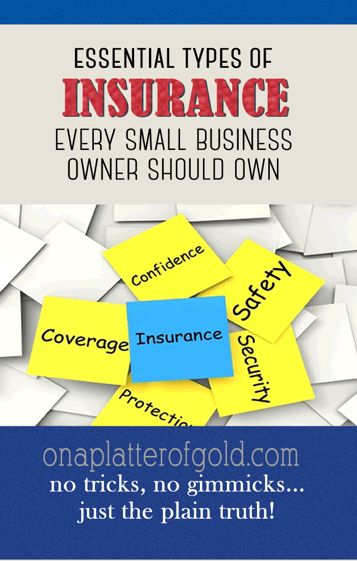 5 Types of Insurance Every Small Business Owner Should Own