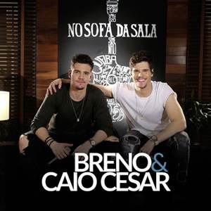 Breno e Caio Cesar - 45 Do Segundo Tempo