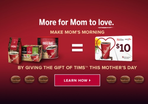 Tim Hortons Free $10 Gift Card Mother's Day Promotion