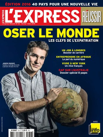 L'Express Réussir Oser le monde : les clefs de l'expatriation