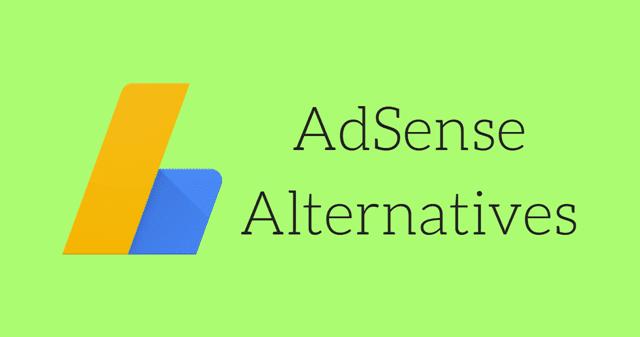 17 Best Alternative Adsense 2018 Adsense Alternatives Monetize