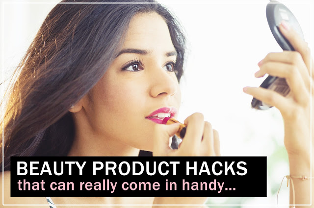 Beauty product hacks, beauty, beauty hacks, beauty tips, beauty products, makeup, makeup hacks, beauty product hacks to save the day,