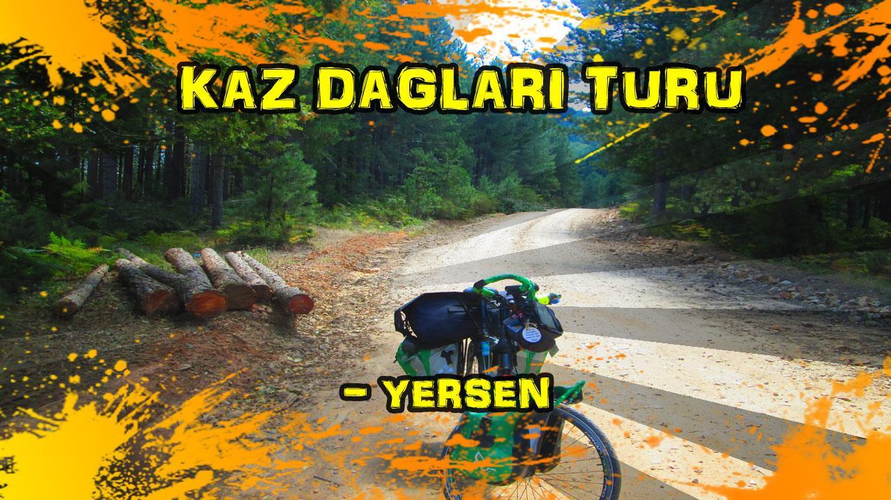 2018 Kaz dağları turu (-Yersen)