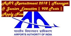 AAI Recruitment 2018 | Manager & Junior Executive | 908 Posts | Apply Now