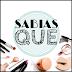#SabíasQue - Maquillaje