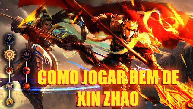 Xin zhao como jogar