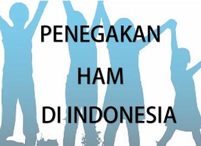 Mengapa Penegakan HAM itu Penting Dilakukan di Indonesia? Ini Jawabannya!