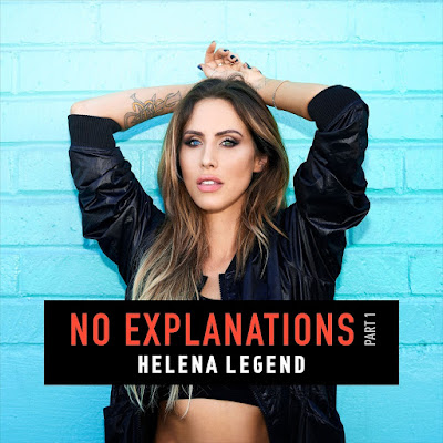 "Helena Legend Unveils New ""No Explanations"" EP"