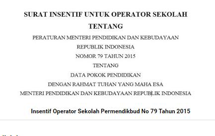 Draft Tunjangan Insentif Operator Sekolah Premendikbud 2017