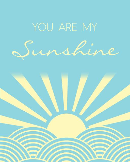 You Are My Sunshine Love