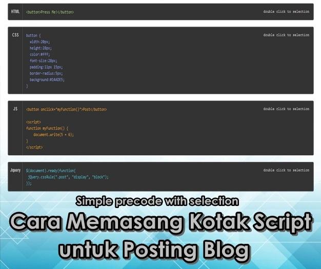 Cara Membuat Kotak Kode Script  untuk  Posting Blog