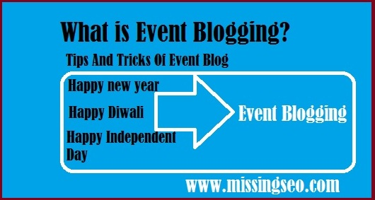 What is Event Blogging-missingseo.com