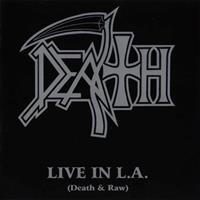 [2001] - Live In L.A. (Death & Raw)
