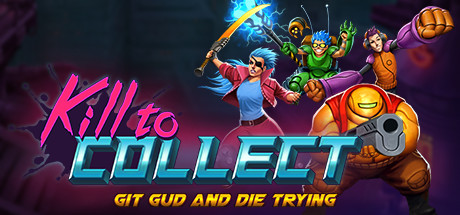 Kill to Collect Download Pc Game