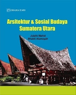 ARSITEKTUR & SOSIAL BUDAYA SUMATERA UTARA
